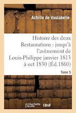 Histoire Des Deux Restaurations af De Vaulabelle-A