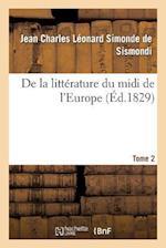 de la Litterature Du MIDI de L'Europe. T. 2