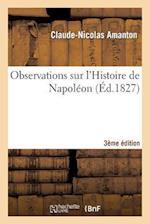 Observations Sur l'Histoire de Napoléon 3e Édition