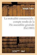 La Mutualite Commerciale