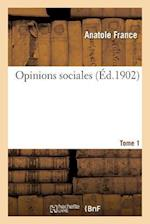 Opinions Sociales Tome 1