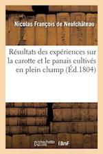 Résultats Des Expériences Sur La Carotte Et Le Panais Cultivés En Plein Champ