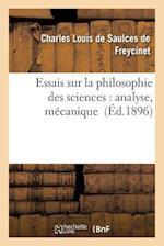 Essais Sur La Philosophie Des Sciences af De Freycinet-C
