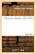 Oeuvres Choisies Série 3 Tome 1