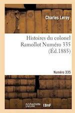 Histoires Du Colonel Ramollot Numero 335 (Litterature)
