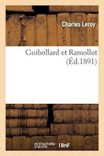 Guibollard Et Ramollot (Litterature)