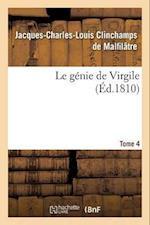 Le Genie de Virgile. Tome 4