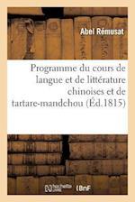 Programme Du Cours de Langue Et de Littérature Chinoises Et de Tartare-Mandchou