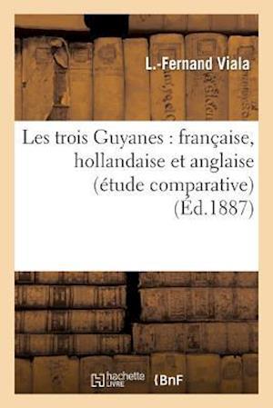 Les Trois Guyanes