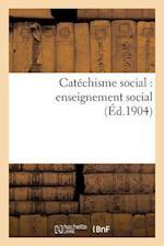 Catéchisme Social