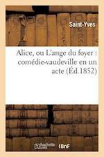 Alice, Ou l'Ange Du Foyer