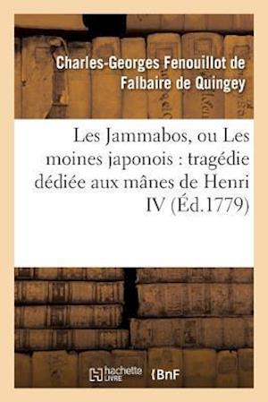 Bog, paperback Les Jammabos, Ou Les Moines Japonois af Fenouillot De Falbaire