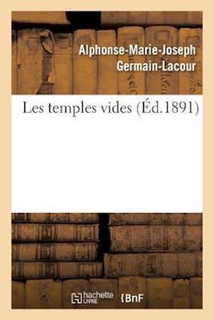 Bog, paperback Les Temples Vides af Germain-Lacour-A-M-J