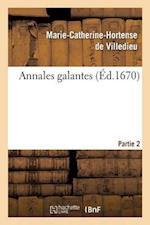 Annales Galantes. Partie 2