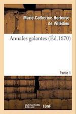 Annales Galantes. Partie 1, Tome 1
