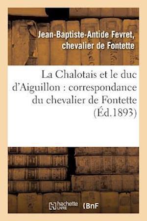 Bog, paperback La Chalotais Et Le Duc D'Aiguillon af De Fontette-J-B-A