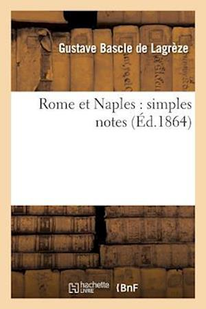 Bog, paperback Rome Et Naples af Bascle De Lagreze-G