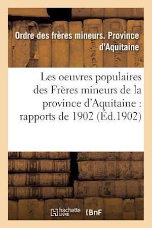 Bog, paperback Les Oeuvres Populaires Des Freres Mineurs de La Province D'Aquitaine af Ordre Des Freres Mineurs