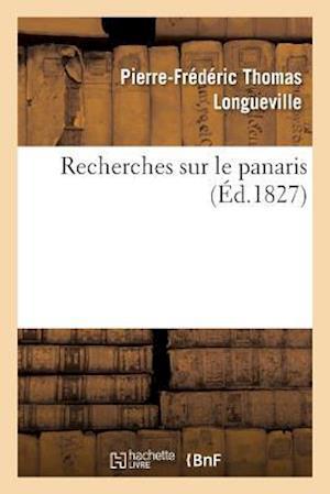 Bog, paperback Recherches Sur Le Panaris af Thomas Longueville-P-F