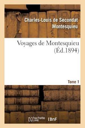 Bog, paperback Voyages de Montesquieu. Tome 1 af Charles De Secondat Montesquieu