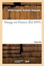 Voyage En France. Tome 44