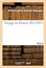 Voyage En France. Tome 5