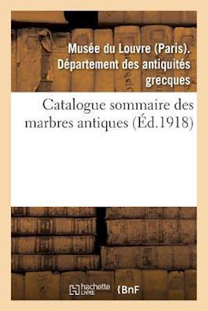 Bog, paperback Catalogue Sommaire Des Marbres Antiques