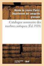 Catalogue Sommaire Des Marbres Antiques