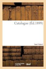 Catalogue Tome 2 Partie 2 af Louis Germon