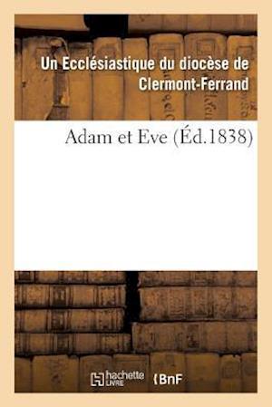 Bog, paperback Adam Et Eve