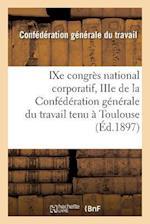 Congrès National Corporatif Du Travail, Toulouse