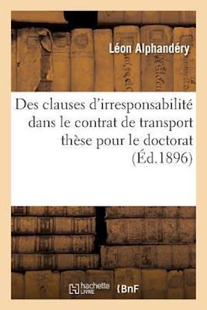 Bog, paperback Des Clauses D'Irresponsabilite Dans Le Contrat de Transport