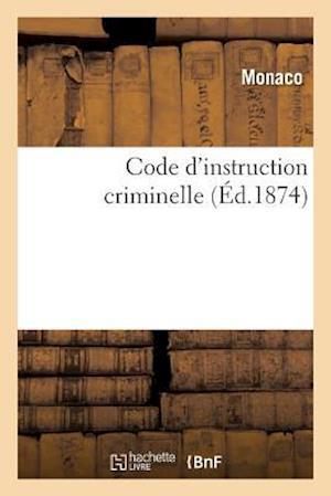 Bog, paperback Code D'Instruction Criminelle af Monaco