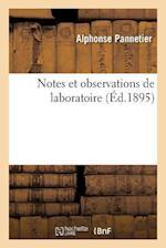 Notes Et Observations de Laboratoire af Alphonse Pannetier