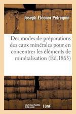 Preparations Des Eaux Minerales Dans Le But D'En Concentrer Les Elements de Mineralisation