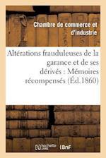 Alterations Frauduleuses de la Garance Et de Ses Derives