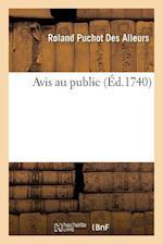 Avis Au Public af Roland Puchot Des Alleurs