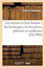 Les Metiers Et Leur Histoire af Parmentier-A