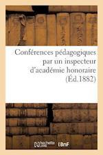 Conferences Pedagogiques = Confa(c)Rences Pa(c)Dagogiques af P. DuPont