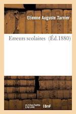 Erreurs Scolaires af Etienne Auguste Tarnier