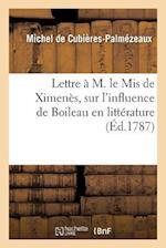 Lettre A M. Le MIS de Ximenes = Lettre A M. Le MIS de Ximena]s af Michel De Cubieres-Palmezeaux