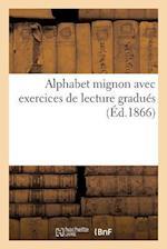 Alphabet Mignon Avec Exercices de Lecture Gradués