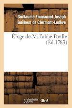 Eloge de M. L'Abbe Poulle, af De Clermont-Lodeve-G-E-J