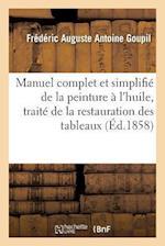 Manuel Complet Et Simplifie de la Peinture A L'Huile