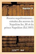 Pensees Napoleoniennes (Histoire)