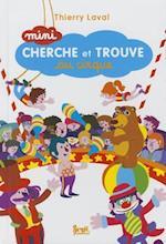 Mini Cherche Et Trouve Au Cirque