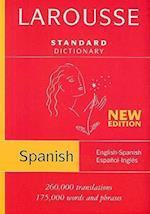 Larousse Standard Dictionary English-Spanish / Spanish-English