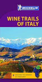 Green Guide Wine Trails of Italy (Michelin Green Guides)