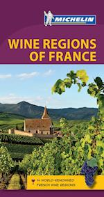 Green Guide Wine Regions of France (Michelin Green Guides)