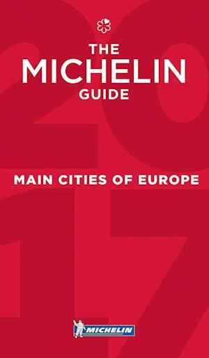 Main Cities of Europe 2017, Michelin Hotels & Restaurants